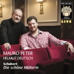 Mauro (Peter), Helmut Deutsch (Klavier) Die schöne Müllerin Wigmore Hall Live
